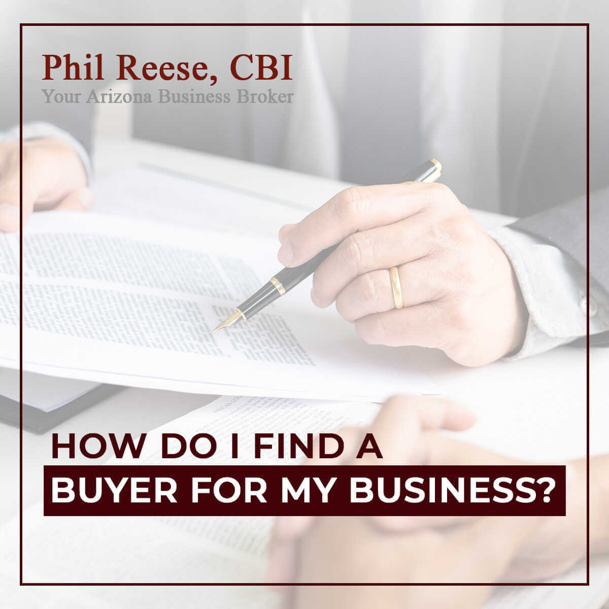 How Do I Find a Buyer For My Business?