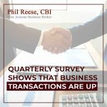 Quarterly Survey Shows that Business Transactions are Up