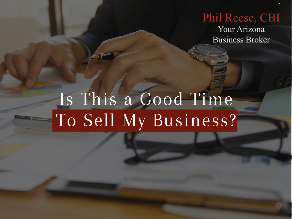 Is This a Good Time To Sell My Business?